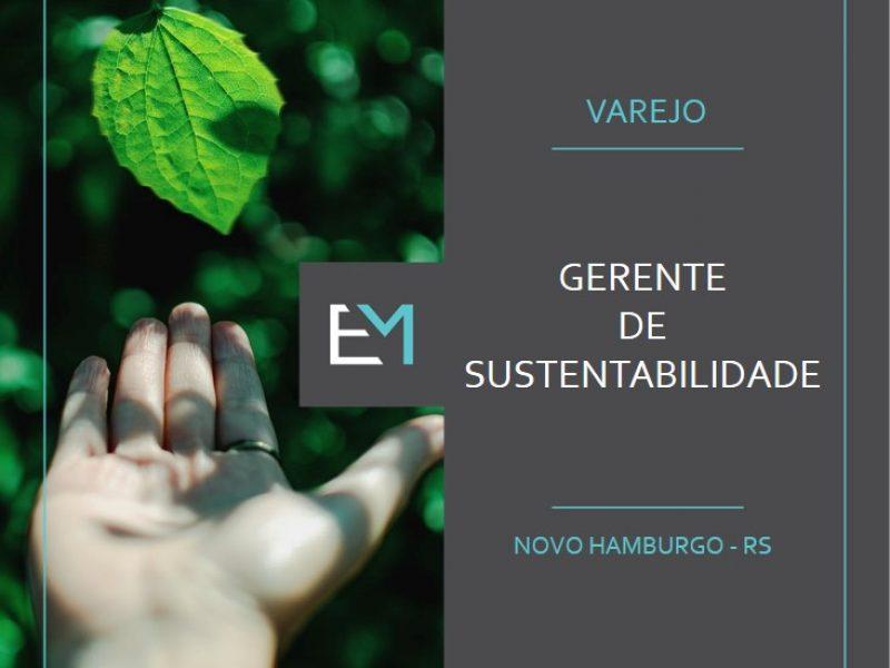 Gerente de sustentabilidade - varejo - novo hamburgo - evermonte
