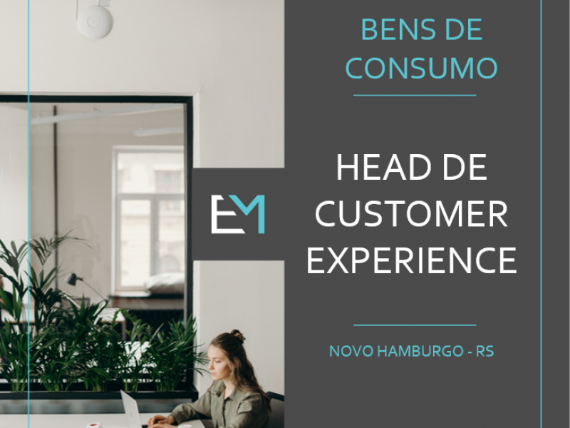 Vaga para Gerente de Customer Experience em Novo Hamburgo