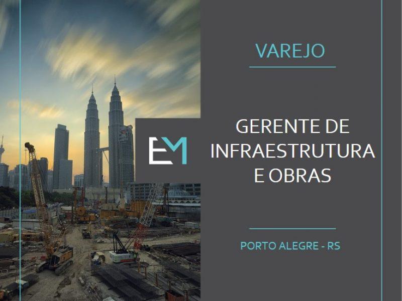 gerente de infraestrutura e obras - varejo - porto alegre - evermonte (1)
