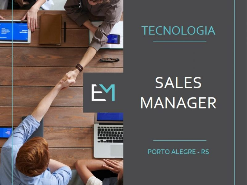 sales manager - tecnologia- porto alegre - evermonte